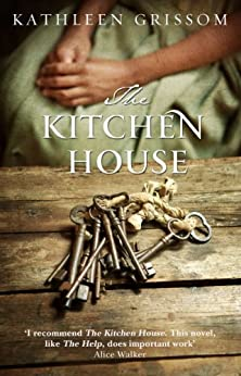 The Kitchen House by [Grissom, Kathleen]