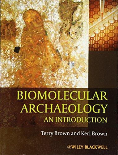 Biomolecular Archaeology - An Introduction