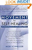 #10: Movement for Self-healing: An Essential Resource for Anyone Seeking Wellness