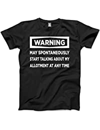 HotScamp Warning - May Start Talking About My Allotment - Mens Unisex T-Shirt