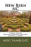 New Bern NC: Tryon Palace North Carolina History Center & more!