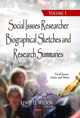 Social Issues Researcher Biographical Sketches & Research Summaries: 1 (Social Issues, Justice and Status)
