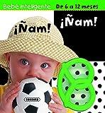 ¡Ñam! ¡Ñam! (Bebe inteligente 6 a 12 meses)