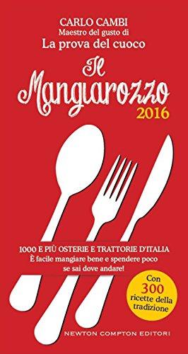 Il Mangiarozzo 2016 (eNewton Manuali e Guide)