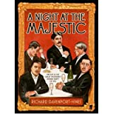 A Night at the Majestic: Proust and the Great Modernist Dinner Party of 1922