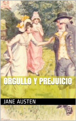 ORGULLO Y PREJUICIO: con ilustraciones por Jane Austen