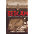 Bedlam: London's Hospital for the Mad