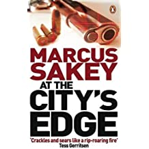 At the City's Edge by Marcus Sakey (2009-05-14)