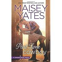Part Time Cowboy (Copper Ridge Novels)
