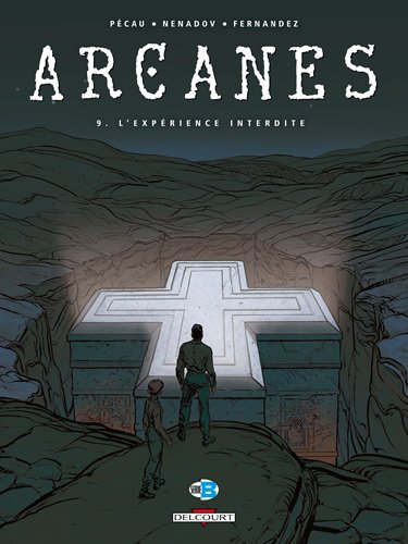 Arcanes (9) : L'expérience interdite
