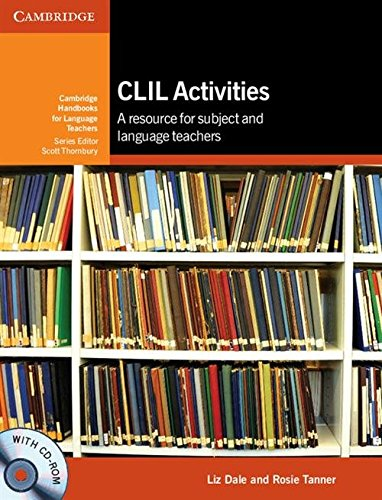 CLIL Activities with CD-ROM (Cambridge Handbooks for Language Teachers)