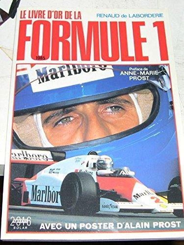 Le livre d'or de la formule 1. 1985