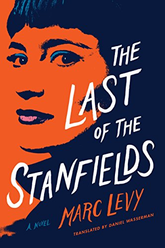 The Last of the Stanfields por Marc Levy