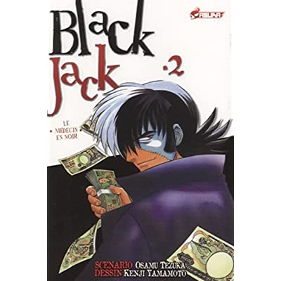 Blackjack, Tome 2 : Le médecin en noir