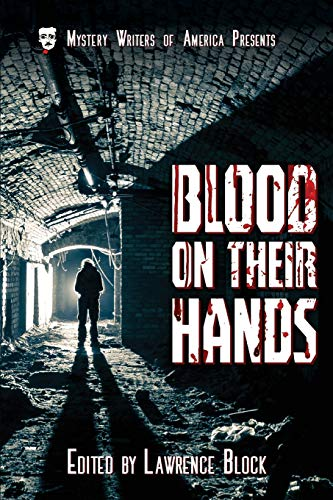 Blood on Their Hands (Mystery Writers of America Presents: MWA Classics, Band 3) (Stefanie Block)