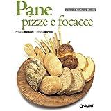 Pane, pizze e focacce (Cucinare insieme) (Italian Edition)