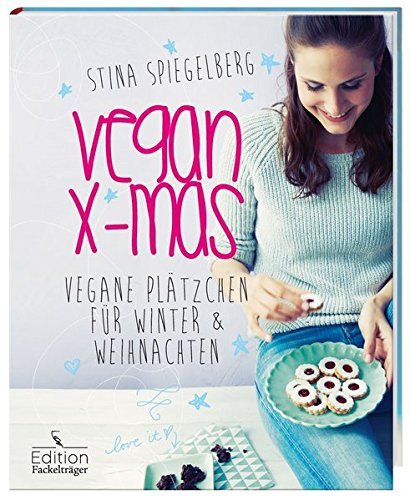 Image of Vegan X-mas - Vegane Plätzchen für Winter & Weihnachten