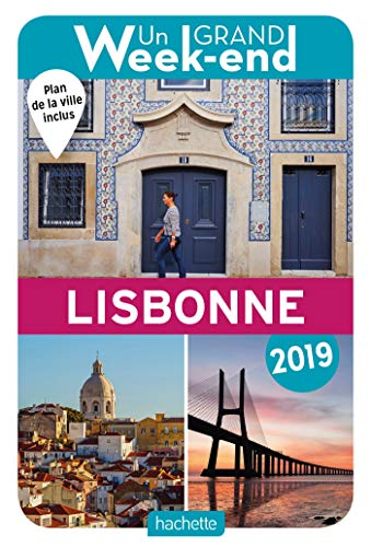 Guide Un Grand Week-end à Lisbonne 2019 par Collectif
