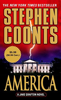 America: A Jake Grafton Novel (Jake Grafton Series) von [Coonts, Stephen]
