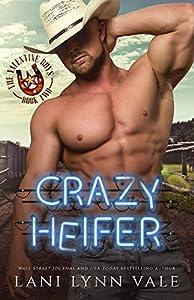 Crazy Heifer (The Valentine Boys Book 2) (English Edition)
