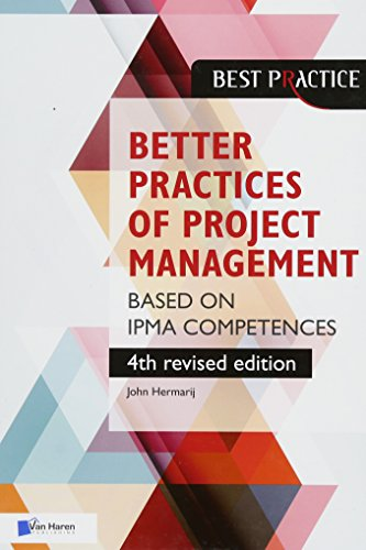 Better Practices of Project Management Based on Ipma Competences (Best practices) por John Hermarij