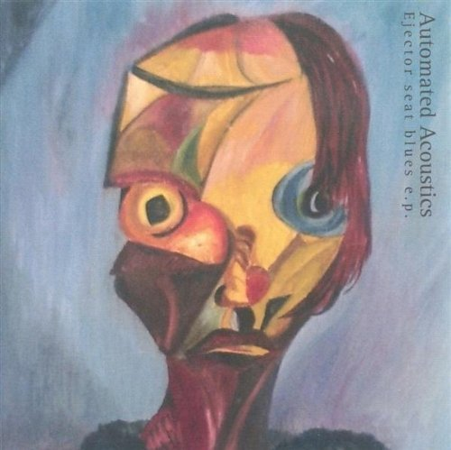 Ejector Seat Blues Ep by Automated Acoustics