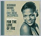 Songtexte von Deborah Brown - For the Love of Ivie