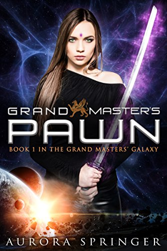 ebook: Grand Master's Pawn (Grand Masters' Galaxy Book 1) (B00TP1N5PM)