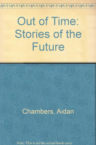 Out of time : stories of the future