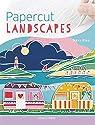 Papercut Landscapes par King