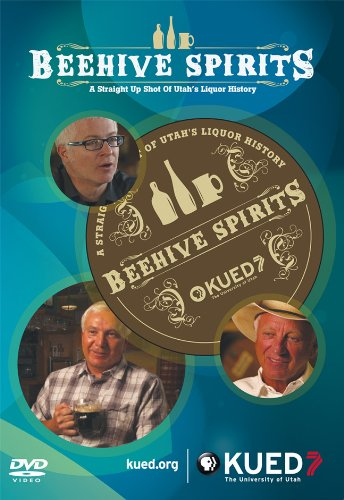 Price comparison product image Beehive Spirits: A Straight Up Shot of Utah's Liquor History