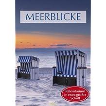 Meerblicke 2013 Grossdruck-Kalender