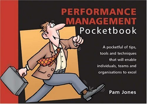 The Performance Management Pocketbook (The manager series) by Pam Jones (1999-03-06)