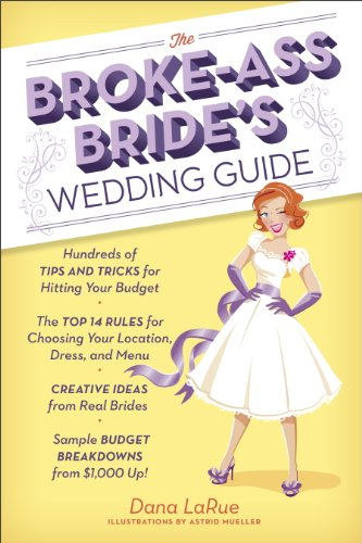 s Wedding Guide: Hundreds of Tips and Tricks for Hitting Your Budget (English Edition) ()