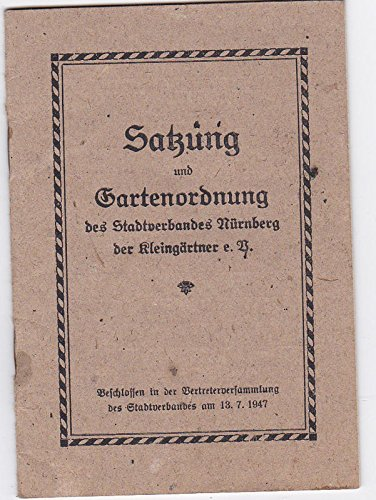 Satzung und Gartenordnung des St...