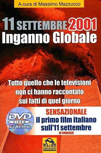 11 settembre 2001. Inganno globale. Con DVD