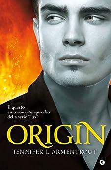 Origin (Lux Vol. 4) di [Armentrout, Jennifer L.]