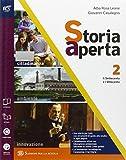 Storia aperta classe. Cibo e ospitalità. Con extrakit-Openbook. Per le Scuole superiori. Con e-book. Con espansione online: 2