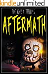 Five Nights at Freddy's: Aftermath: f...