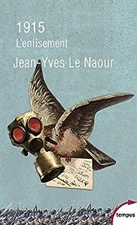 1915 par Jean-Yves Le Naour