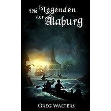 Die Legenden der Alaburg (Die Farbseher Saga 2) (German Edition)