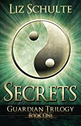 Secrets by Liz Schulte (2012-07-09)