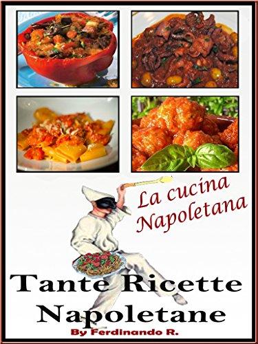 Tante ricette Napoletane: La cucina Napoletana