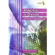 Minería de datos. Técnicas y herramientas
