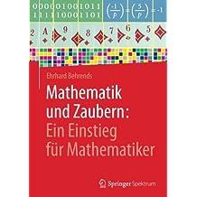 Mathematik und Zaubern: Ein Einstieg fur Mathematiker