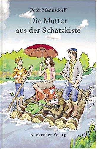 Cover »Die Mutter aus der Schatzkiste«