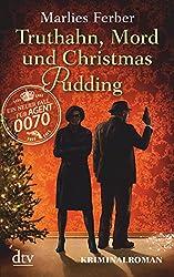 Null-Null-Siebzig, Truthahn, Mord und Christmas Pudding: Kriminalroman