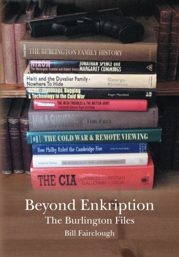 Beyond Enkription: The Burlington Files: Volume 1 by Bill Fairclough (2014-03-05)