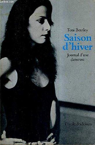 SAISON D'HIVER - JOURNAL D'UNE DANSEUSE.