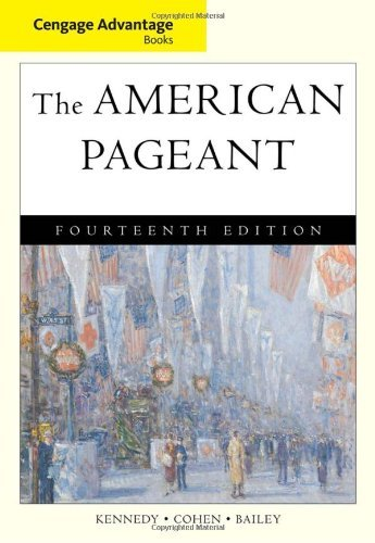 Cengage Advantage Books: The American Pageant by David Kennedy (2010-01-01)